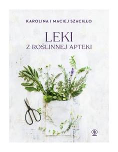 Leki z roślinnej apteki K....